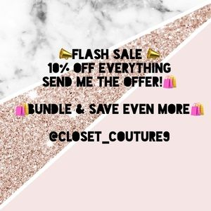 FLASH SALE 10% OFF EVERYTHING